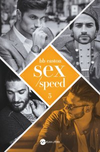 Sex/Speed - BB Easton