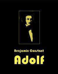 Adolf - Benjamin Constant