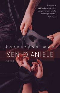 Sen o aniele - Katarzyna Mak