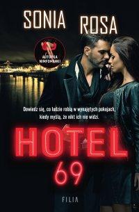 Hotel 69 - Sonia Rosa