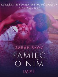 Pamięć o nim - Sarah Skov