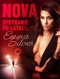 Nova 1: Spotkanie po latach - Erotic noir - Emma Silver