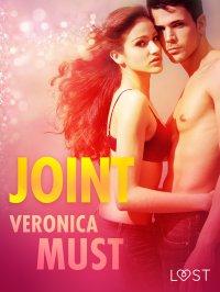 Joint - opowiadanie erotyczne - Veronica Must