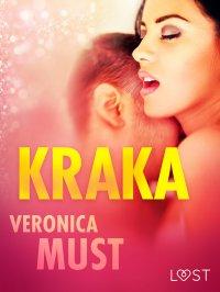 Kraka - opowiadanie erotyczne - Veronica Must