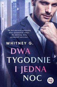 Dwa tygodnie i jedna noc - Whitney G.
