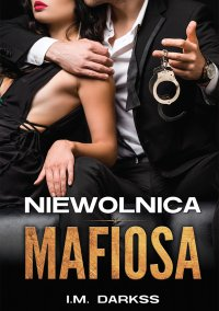 Niewolnica mafiosa - I.M. Darkss