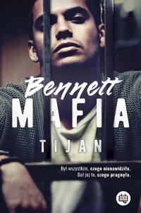 Bennett Mafia. Bennett Mafia - Tijan