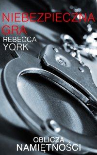 Niebezpieczna gra - Rebecca York