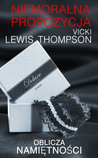 Niemoralna propozycja - Vicki Lewis Thompson