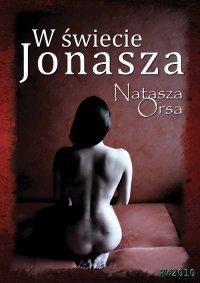 W świecie Jonasza - Natasza Orsa