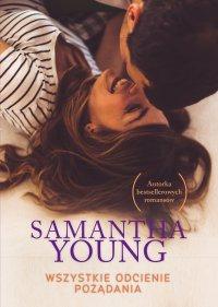Wszystkie odcienie pożądania - Samantha Young
