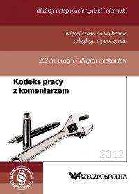 Kodeks pracy 2012 - Opracowanie zbiorowe