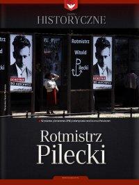 Zeszyt historyczny - Rotmistrz Pilecki - Opracowanie zbiorowe