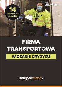 Firma transportowa w czasie kryzysu - 14 wskazówek ekspertów - Opracowanie zbiorowe