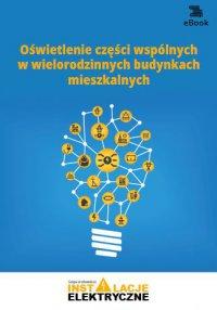 Oświetlenie części wspólnych w wielorodzinnych budynkach mieszkalnych - Janusz Strzyżewski
