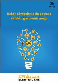 Dobór oświetlenia do potrzeb obiektu gastronomicznego - Janusz Strzyżewski