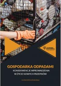 Gospodarka odpadami – konsekwencje wprowadzenia w życie nowych przepisów (ebook) - Opracowanie zbiorowe