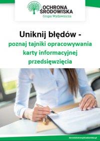 Uniknij błędów - poznaj tajniki opracowywania karty informacyjnej przedsięwzięcia - Natalia Springer