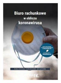 Biuro rachunkowe w obliczu koronawirusa - Opracowanie zbiorowe
