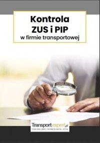 Kontrola ZUS i PIP w firmie transportowe - Opracowanie zbiorowe