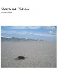 Słowa na Piasku - Michał Speier