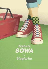 Blagierka - Izabela Sowa