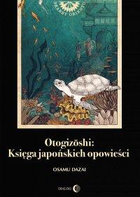 Otogizoshi: Księga japońskich opowieści - Osamu Dazai