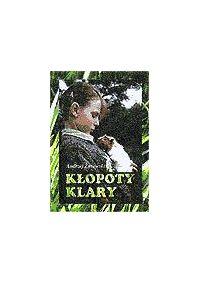 Kłopoty Klary - Andrzej Żurowski