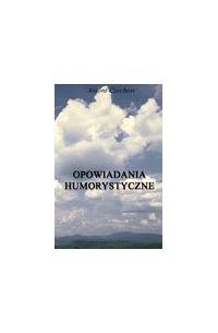 Opowiadania humorystyczne - Antoni Czechow