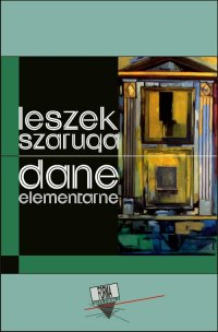 Dane elementarne - Leszek Szaruga