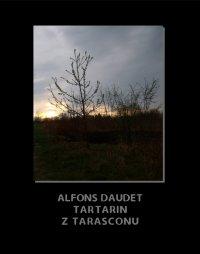 Tartarin z Tarasconu - Alphonse Daudet