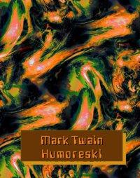 Humoreski - Mark Twain