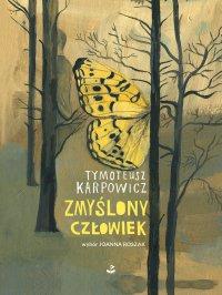 Zmyślony człowiek - Tymoteusz Karpowicz