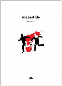 Nie jest źle - Jan Novak