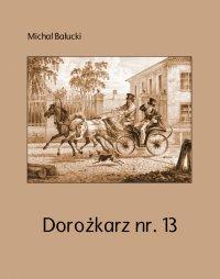 Dorożkarz nr. 13 - Michał Bałucki