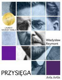 Przysięga - Władysław Reymont