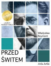 Przed świtem - Władysław Reymont