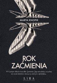 Rok Zaćmienia - Marta Knopik