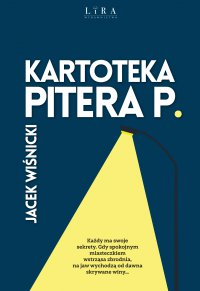 Kartoteka Pitera P. - Jacek Wiśnicki