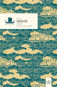 Niebo w kolorze siarki - Kjell Westö