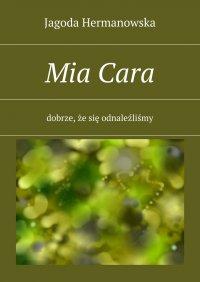 MiaCara - Barbara Mikulska