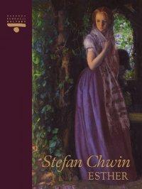 Esther - Stefan Chwin