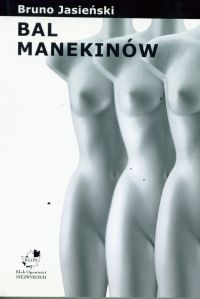 Bal Manekinów - Bruno Jasieński
