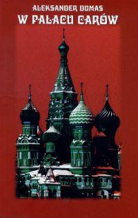 W pałacu carów - Aleksander Dumas
