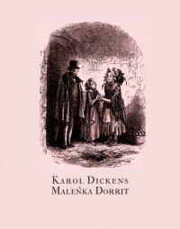 Maleńka Dorrit - Karol Dickens
