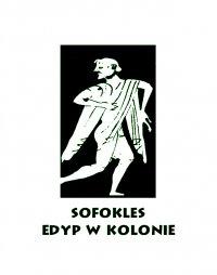 Edyp w Kolonie - Sofokles