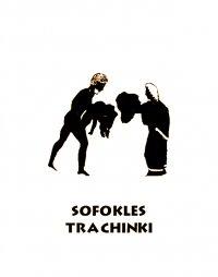 Trachinki - Sofokles