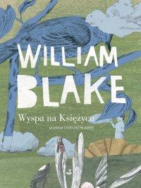 Wyspa na Księżycu - William Blake