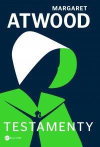 Testamenty - Margaret Atwood