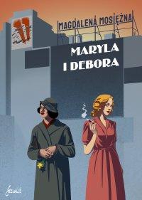 Maryla i Debora - Magdalena Mosiężna
